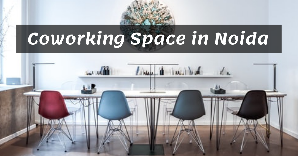 Coworking Space and Shared Office in Noida