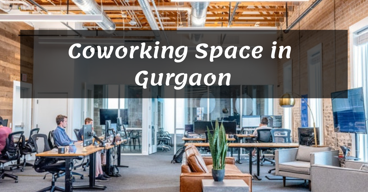 Coworking Space and Shared Office in Gurgaon